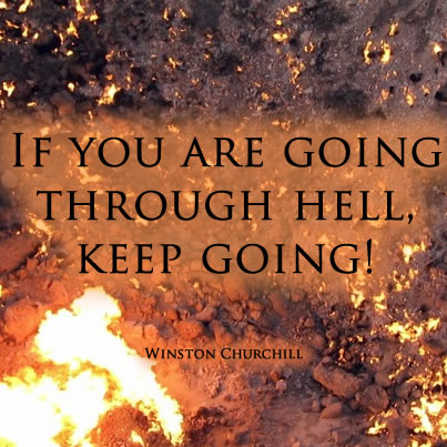 Going Through Hell - Winston Churchill Quote