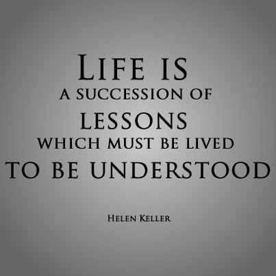 Life lessons by Helen Keller
